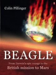 Beagle: From Darwin's Epic Voyage to the British Mission to Mars