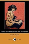 The Camp Fire Girls in the Mountains, or Bessie King's Strange Adventure