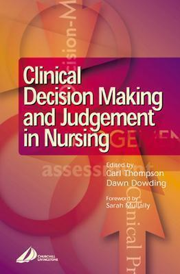 Clinical Decision-Making and Judgement in Nursing