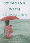 Swimming with Strangers