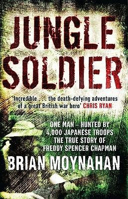 Jungle Soldier by Brian Moynahan