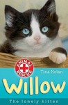Willow: The Lonely Kitten (Animal Rescue, #11)
