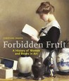 Forbidden Fruit: ...