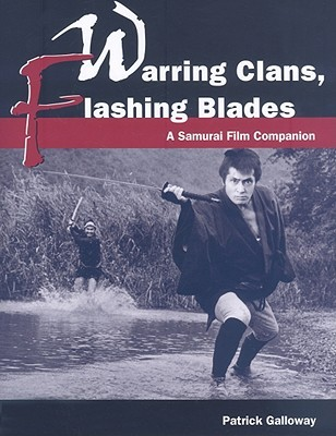 Warring Clans, Flashing Blades by Patrick Galloway