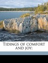 Tidings of Comfort and Joy;