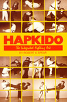 Hapkido: The Integrated Fighting Art