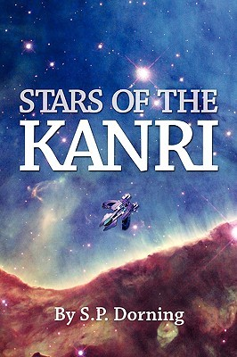 Stars of the Kanri by S.P. Dorning