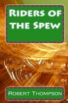 Riders of the Spew