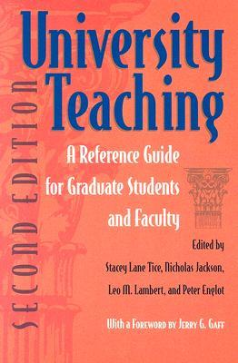 University Teaching by Stacey Lane Tice