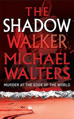 The Shadow Walker by Michael Walters