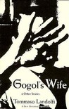 Gogol's Wife and Other Stories by Tommaso Landolfi
