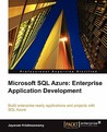 Microsoft SQL Azure Enterprise Application Development