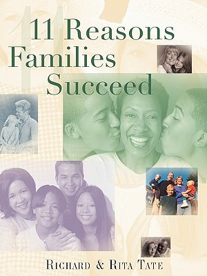 11 Reasons Families Succeed by Richard Tate