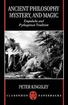 Ancient Philosophy, Mystery, and Magic: Empedocles and Pythagorean Tradition