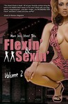Flexin & Sexin Volume 2