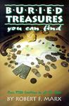 Buried Treasures You Can Find: Over 7500 Locations in All 50 States (Treasure Hunting Text)