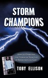 Storm Champions: How to Overcome the Storms in Your Life by Refocusing on God