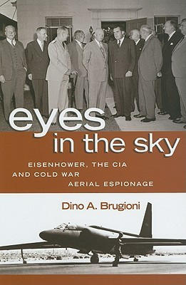 Eyes in the Sky by Dino A. Brugioni