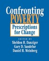Confronting Poverty: Prescriptions for Change