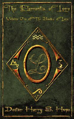 The Elements of Lore - Volume 1 of the Books of Lore