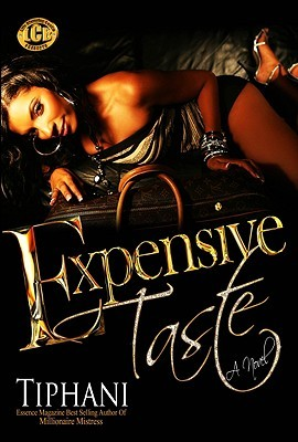 Expensive Taste by Tiphani