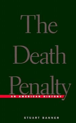 The Death Penalty by Stuart Banner