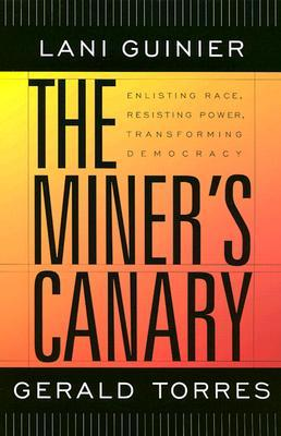 The Miner's Canary by Lani Guinier