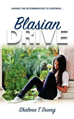 Blasian Drive   Having The Determination To Continue: Young Urban Author Publications