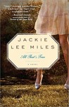 All That's True by Jackie Lee Miles