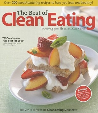 The Best Of Clean Eating by Clean Eating