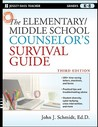 The Elementary/Middle School Counselor's Survival Guide: Grades K-8