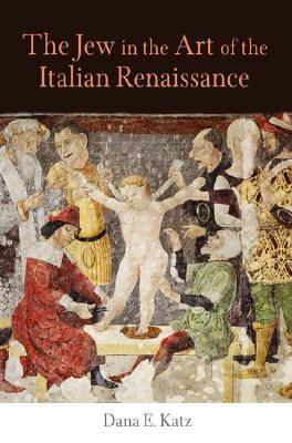 The Jew in the Art of the Italian Renaissance
