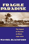 Fragile Paradise: The Impact of Tourism on Maui, 1959-2000