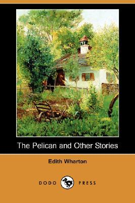 The Pelican and Other Stories