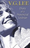 Diary of a Provincial Lesbian