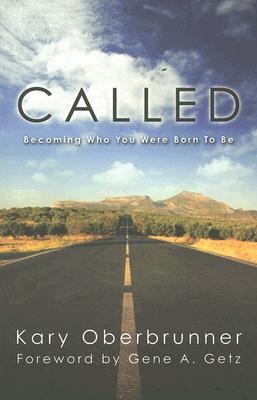 Called: Becoming Who You Were Born to Be