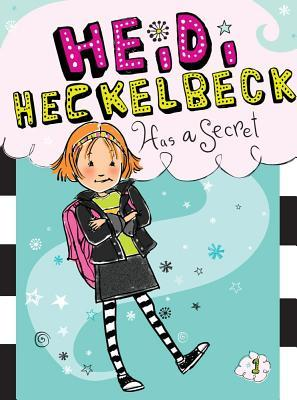 Heidi Heckelbeck Has a Secret by Wanda Coven