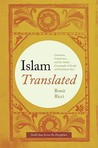 Islam Translated: Literature, Conversion, and the Arabic Cosmopolis of South and Southeast Asia