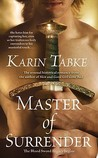 Master of Surrender (Blood Sword Legacy, #1)