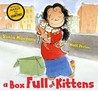 A Box Full of Kittens by Sonia Manzano