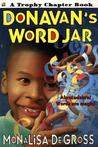 Donavan's Word Jar (Trophy Chapter Books by Monalisa DeGross