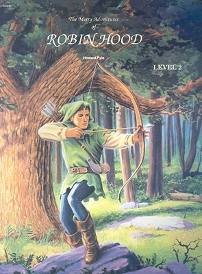 The Merry Adventures Of Robin Hood (Bring the Classics to Life: Level 2)