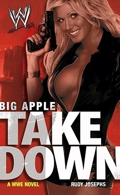 Big Apple Takedown by Rudy Josephs