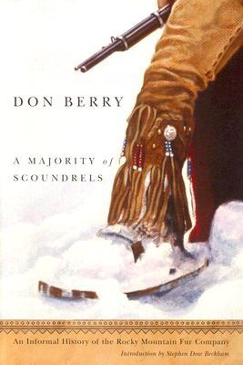 A Majority of Scoundrels by Don Berry