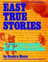 Easy True Stories: A Picture-Based Beginning Reader