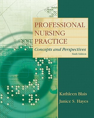 Professional Nursing Practice: Concepts and Perspectives [With Access Code]