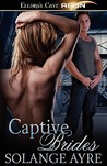 Captive Brides (Star Brides, #1-2)