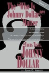 Yours Truly, Johnny Dollar Vol. 2