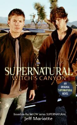 Witch's Canyon (Supernatural #2)