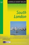 South London (Jarrold Short Walks Guides)